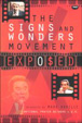 Signs and Wonders Movement