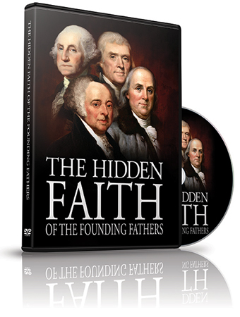 Hidden Faith of Founding Fathers